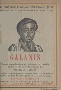 Georges Gabory et Roger Allard - Galanis - Trente reproductions de peintures et dessins, précédées d'une étude critique.