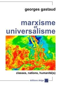 Marxisme et universalisme - Classes, nations, humanité(s).pdf