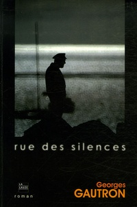 Georges Gautron - Rue des silences.