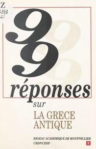 Georges Gensane - 99 réponses sur la Grèce antique.