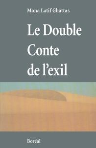 Georges Ghattas - Le double conte de l'exil.