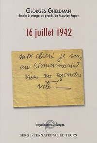 Georges Gheldman - 16 Juillet 1942.
