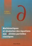Georges Giraud et Jean-Paul Dufour - Mathématiques et résolution des équations aux dérivées partielles classiques.