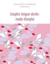 Georges Goldman - Couple longue durée: mode d'emploi.