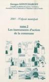 Georges Gontcharoff - 2001, l'odyssée municipale - Tome 2, Les instruments d'action de la commune.