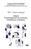 Georges Gontcharoff - 2001, l'Odyssée municipale - Tome 4, L'aménagement du territoire, l'urbanisme et l'habitat.