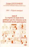 Georges Gontcharoff - 2001, l'Odyssée municipale. - Tome 8, La reprise en main de la politique par les citoyens ou la démocratie locale participative.
