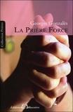 Georges Gonzales - La prière-force, instrument d'évolution - Sa formule mathématique. Compléments d'enseignement spiritualiste avec 24 figures en 5 planches hors texte.