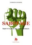 Georges Gourdin - Sabotage - Appel à la grève des consommateurs.