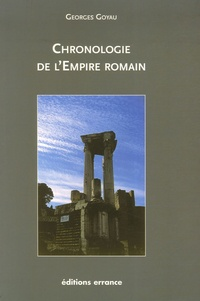 Georges Goyau - Chronologie de l'Empire romain.