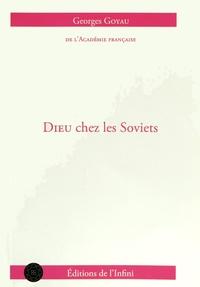 Georges Goyau - Dieu chez les Soviets.