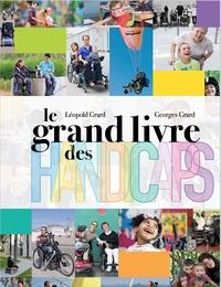 Georges Grard et Léopold Grard - Le grand livre des handicaps.