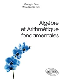Algèbre et arithmétique fondamentales - Georges Gras pdf epub