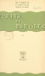 Georges Grente - Écrits et paroles.