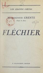 Georges Grente - Fléchier.