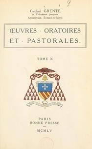 Georges Grente - Œuvres oratoires et pastorales (10).