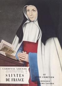 Georges Grente - Saintes de France.