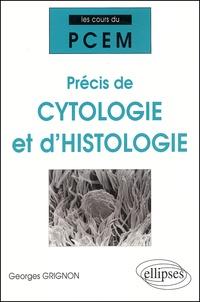 Georges Grignon - Précis de cytologie et d'histologie.