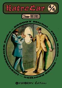 Georges Grison et André Lichtenberger - 2ème Heure.