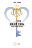Georges Grouard - La légende Kingdom Heart - Tome 1, Création - Le royaume du coeur.