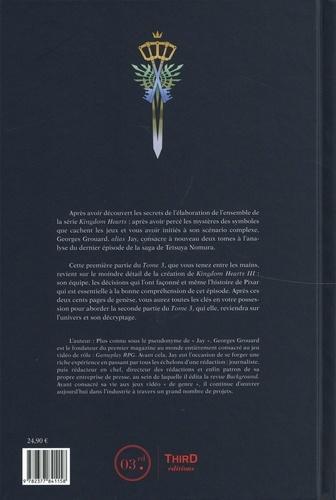 La légende Kingdom Hearts III. Partie 1 : création