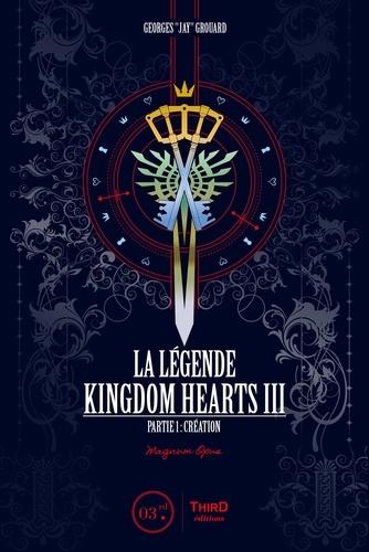 La légende Kingdom Hearts III - Partie 1 - Format ePub - 9782377842919 - 11,99 €