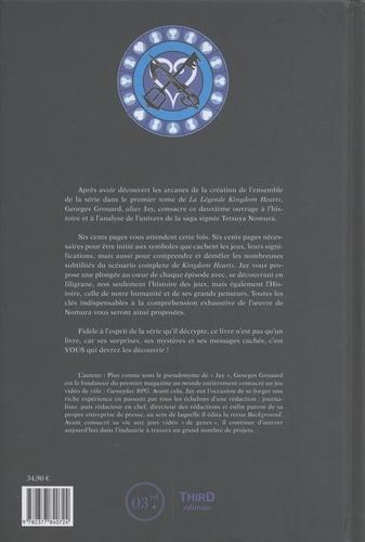 La légende Kingdom Hearts. Tome 2, Univers et décryptage - De l'ombre à la lumière