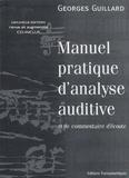 Georges Guillard - Manuel pratique d'analyse auditive et de commentaire d'écoute. 1 CD audio