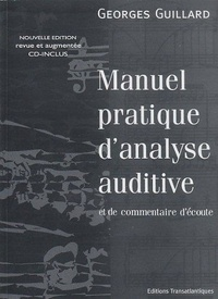 Georges Guillard - Manuel pratique d'analyse auditive et de commentaire d'écoute. 1 CD audio