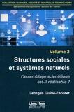 Georges Guille-Escuret - Interdisciplinarité autour du social - Volume 3, Structures sociales et systèmes naturels. L'assemblage scientifique est-il réalisable ?.