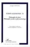 Georges Gurvitch - Ecrits allemands - Tome 2, Philosophie du droit, philosophie sociale et phénoménologie.