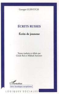 Georges Gurvitch - Ecrits russes - Ecrits de jeunesse.