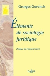 Georges Gurvitch - Eléments de sociologie juridique.