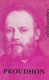 Georges Gurvitch et Emile Bréhier - Proudhon - Sa vie, son œuvre, avec un exposé de sa philosophie.