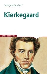 Georges Gusdorf - Kierkegaard.