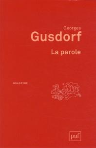 Georges Gusdorf - La parole.