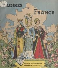Georges Gustave Toudouze et G. Hérouard - Gloires de France (2). Reines de France.