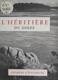 Georges Gustave Toudouze - L'héritière du golfe.