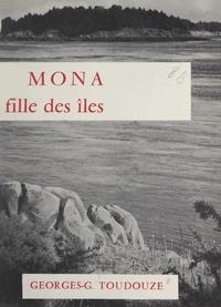 Georges Gustave-Toudouze - Mona - Fille des îles.