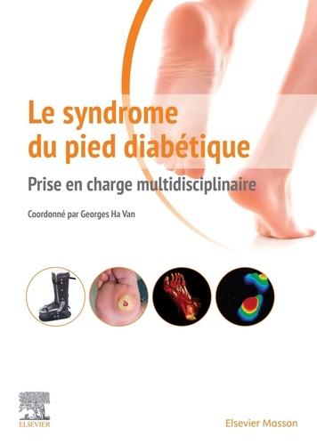 Le syndrome du pied diabétique. Prise en charge multidisciplinaire