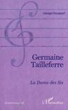 Georges Hacquard - Germaine Tailleferre - La dame des six.