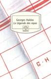 Georges Haldas - La Légende des repas.