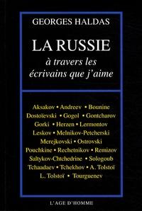 Georges Haldas - La Russie à travers les écrivains que j'aime.