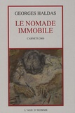 Georges Haldas - Le nomade immobile - L'état de poésie. Carnets 2000.