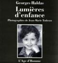 Georges Haldas - Lumières d'enfance.