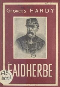 Georges Hardy - Faidherbe.