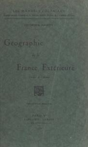 Georges Hardy - Géographie de la France extérieure.
