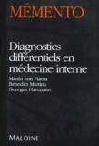 Georges Hartmann et Martin von Planta - Diagnostics différentiels en médecine interne.