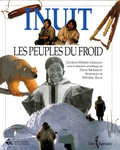Georges-Hébert Germain et David Morrison - Inuit - Les peuples du froid.