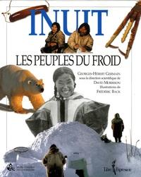Georges-Hébert Germain et David Morrison - Inuit - Les peuples du froid.